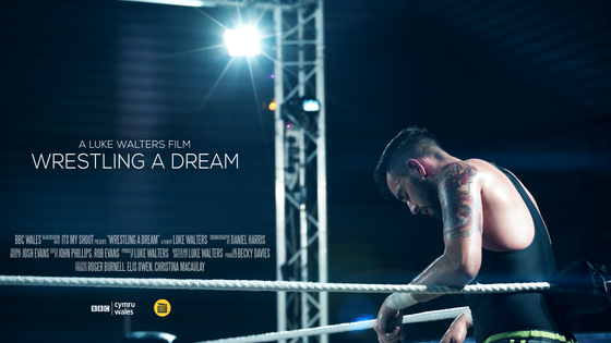 """Wrestling A Dream"" Now on BBC IPlayer"