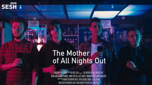 "BBC Sesh ""The Mother of All Nights Out"" Now Available Online!"