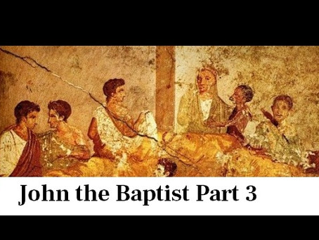 John the Baptist Part 3