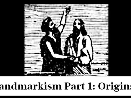 Landmarkism Part 1: Origins