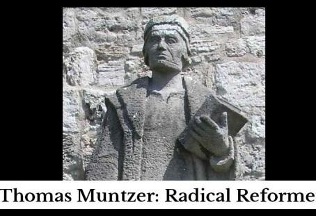 Thomas Muntzer: Radical Reformer