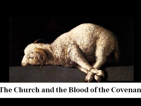 The New Testament Church and the Blood of the Covenant