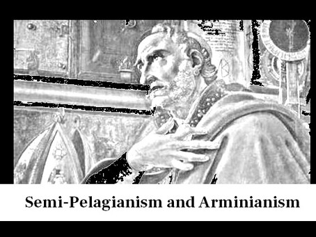 The Fall of Adam: Semi-Pelagianism and Arminianism