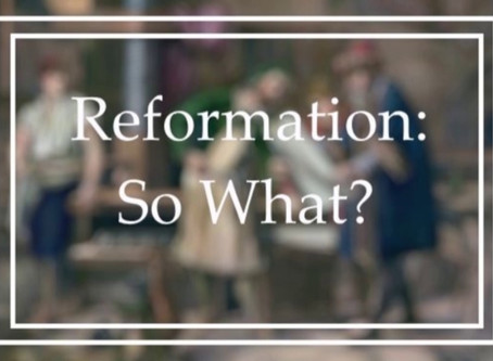 Is the Reformation Important Today?