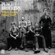 punch_brothers_whos_feeling_young_now.jp