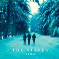 the-staves-if-i-was.jpg