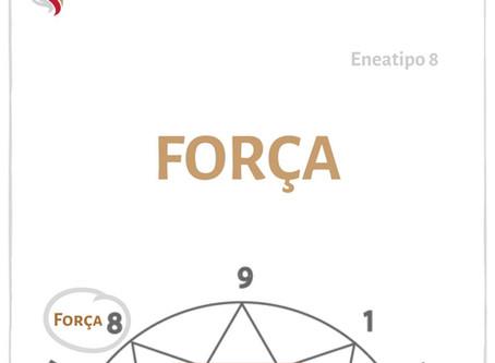 Eneatipo 8 - Força