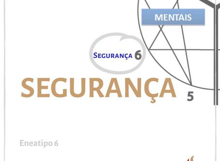 Eneatipo 6 - Segurança
