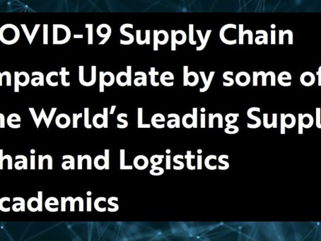COVID-19 Supply Chain Impact Update by Supply Chain and Logistics Academics