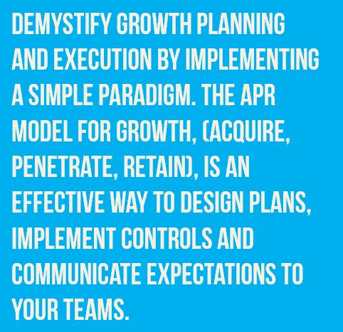 Acquire, Penetrate, Retain (APR) as a Growth Formula