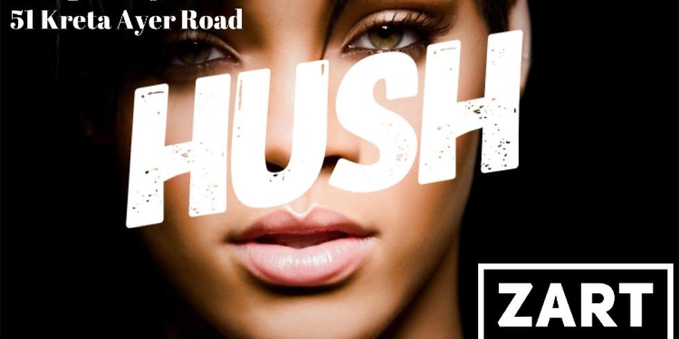 Hush Presenting DJ Zart featuring Kernaiva, Mc Bizzy