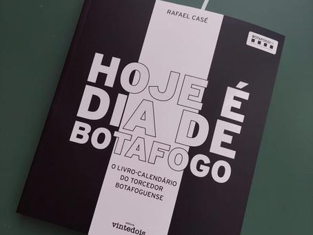 Chegou Hoje é Dia de Botafogo