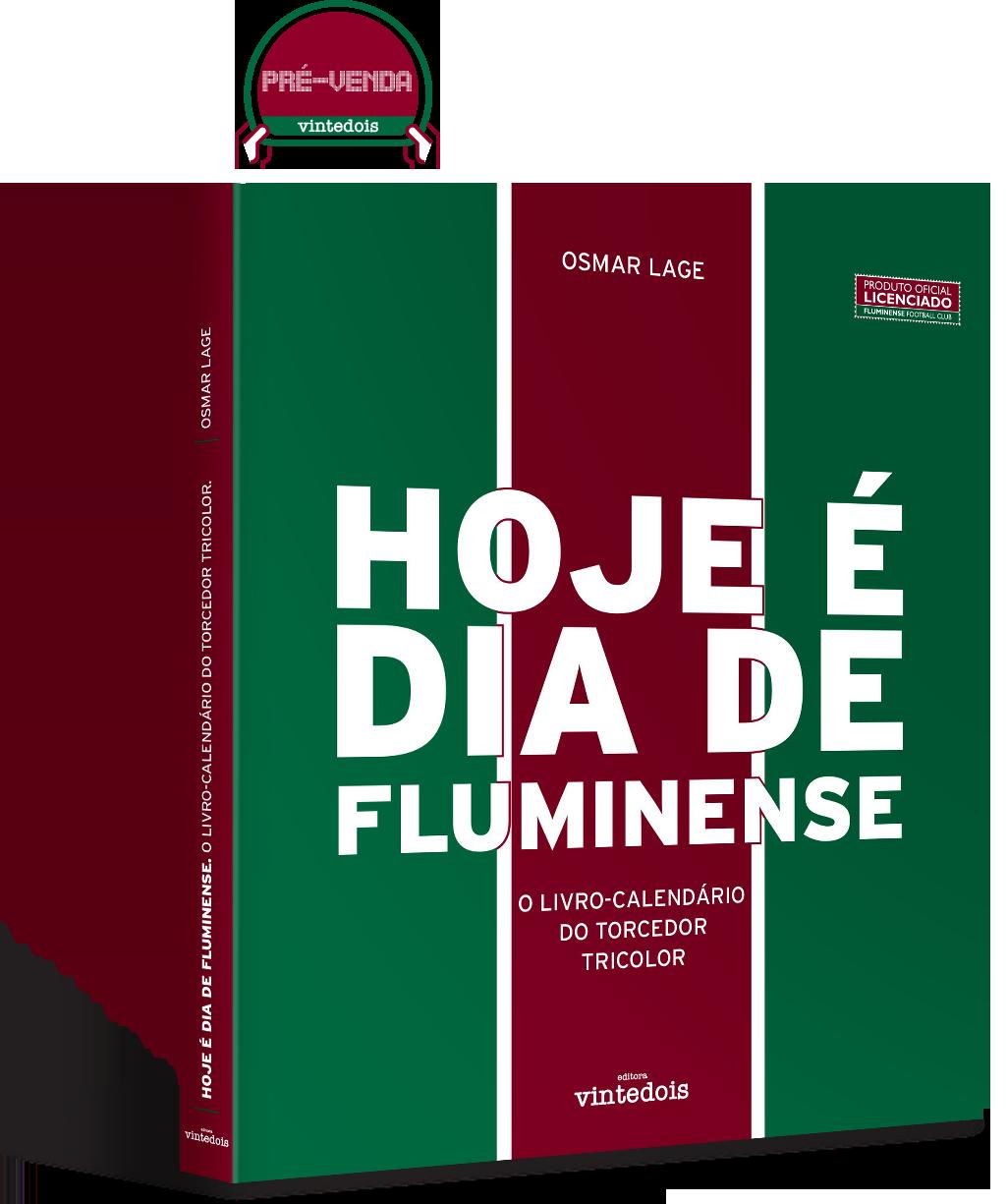 Hoje é dia de Fluminense