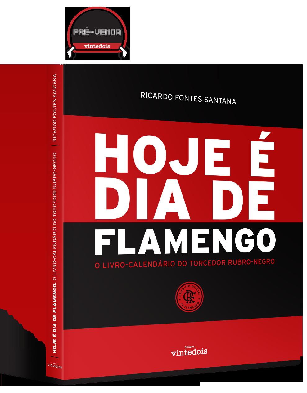 Hoje é dia de Flamengo