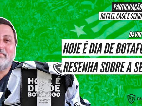 Hoje é dia de Rádio Botafogo