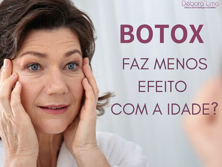 Botox faz menos efeito com a idade??