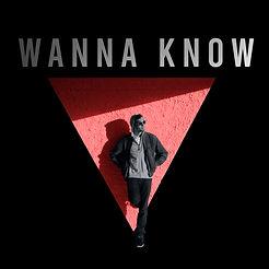 Wanna-Know.jpg