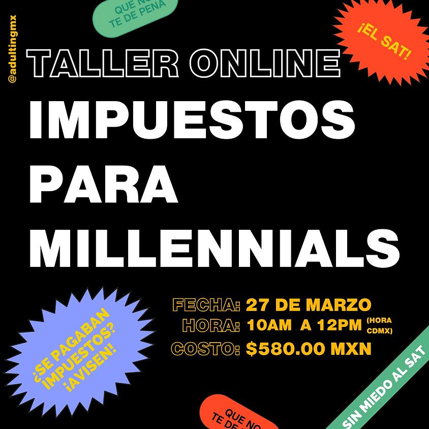 Taller Impuestos para Millennials Online (En Vivo)