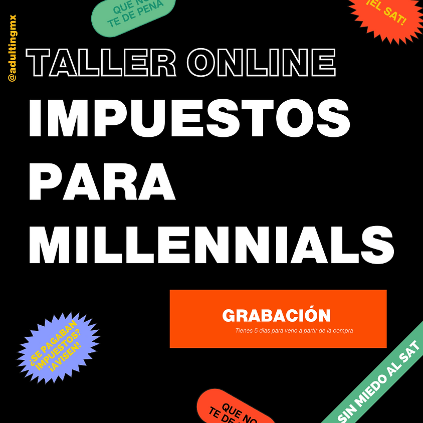 GRABACIÓN Taller Impuestos para Millennials