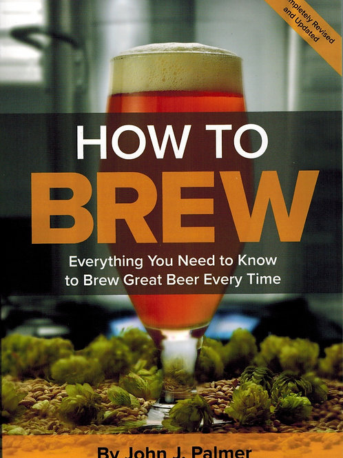 How To Brew  4th Edition - John Palmer