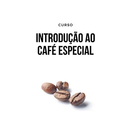 Introdução ao Café Especial