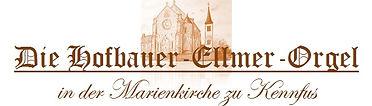 Hofbauer-Ellmer-Orgel Kennfus