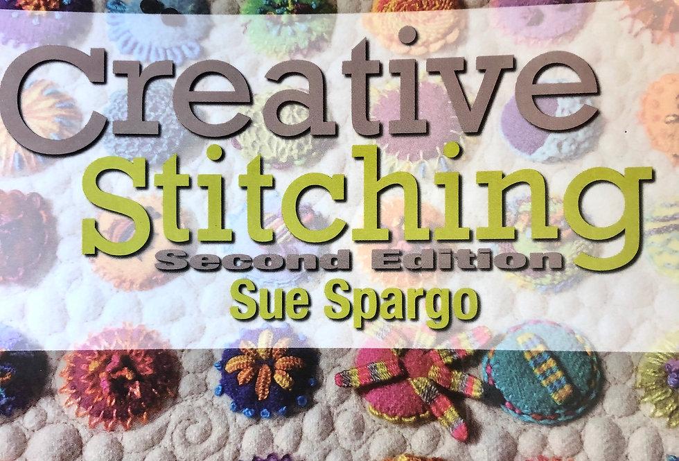 Creative Stitching Second edition by Sue Spargo