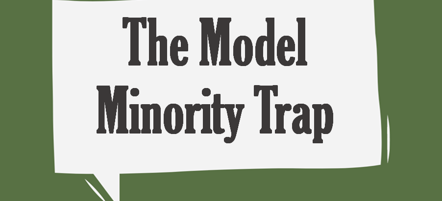 So You're a Model Minority: 5 reasons why being a model minority sucks for you and the world