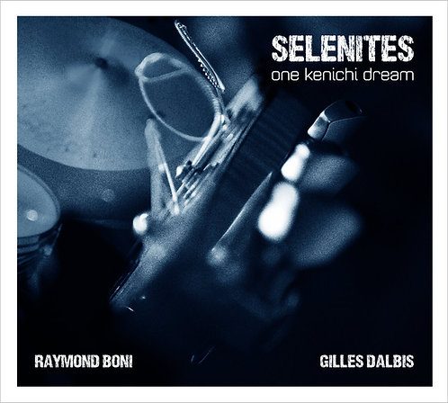 Selenites : One Kenichi Dream (CD)