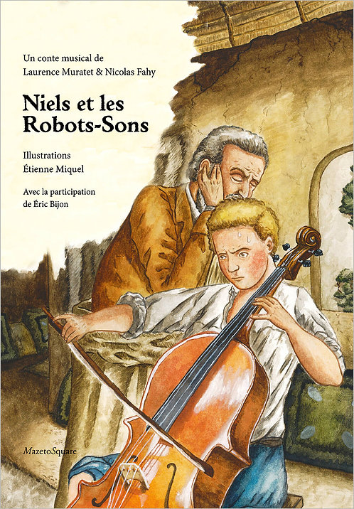 Niels et les Robots-Sons (Livre-CD)