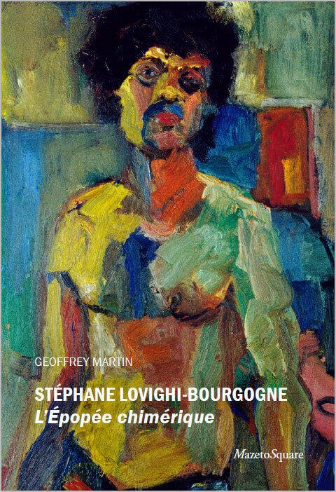 Stéphane Lovighi-Bourgogne : L'Epopée chimérique