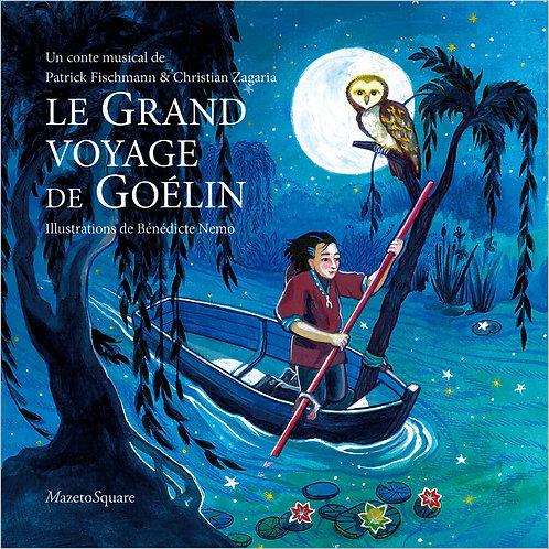 Le Grand voyage de Goélin (Livre-CD)