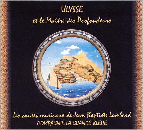 Ulysse et le maître des profondeurs (CD)