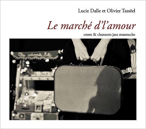 Le marché d'l'amour (CD)