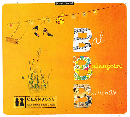 Bal Balançoire Baluchon (CD)