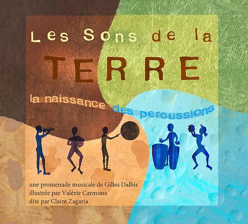 Les Sons de la Terre : La naissance des percussions (CD)