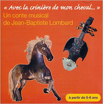 Avec la crinière de mon cheval (CD)