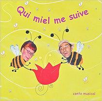 Qui miel me suive (CD)