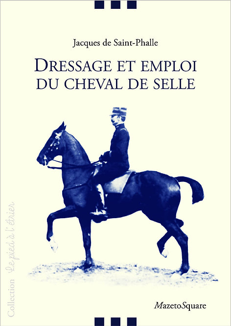 Dressage et emploi du cheval de selle