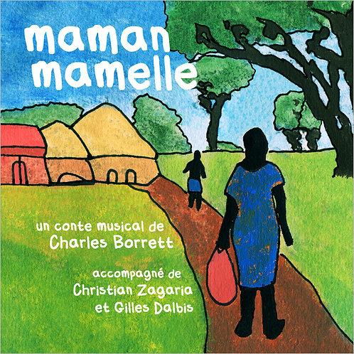 Maman Mamelle (CD)