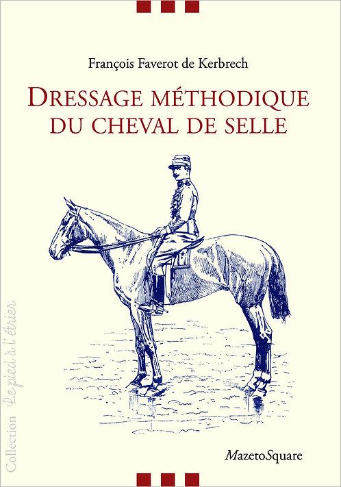 Dressage méthodique du cheval de selle