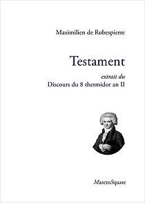 Testament : Extrait du Discours du 8 thermidor