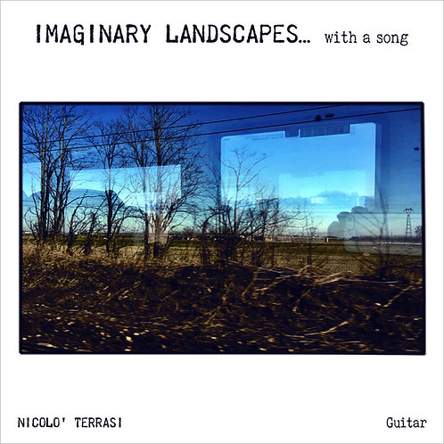 Imaginary Landscapes... with a song (CD)
