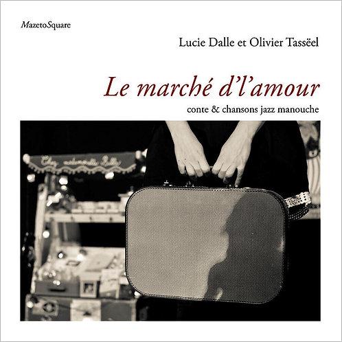 Le marché d'l'amour (Livre-CD)