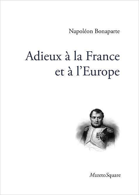 Adieux à la France et à l'Europe