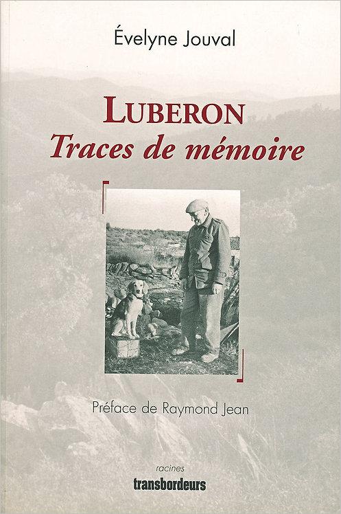 Luberon : Traces de mémoire