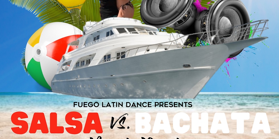 FUEGO Latin Boat Party : Salsa vs. Bachata