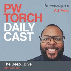 PWTorchDailyCast2019_DeepDive_AdFree_SQU