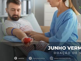 Junho Vermelho: doação de sangue