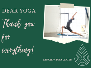 Dear Yoga, thank you for everything!